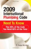 2009 International Plumbing Code Need to Know The 20% of the Code You Need 80% of the Time 2009 9780071544498 Front Cover