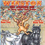 Winston the Amazing Dog An Upbeat Analogy about Diabetes 2012 9781478348498 Front Cover