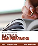 Mike Holt's Illustrated Guide to Electrical Exam Preparation, Based on the 2017 NEC 2017 9780986353499 Front Cover