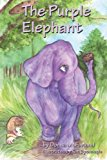 Purple Elephant (2nd Edition, B&W) 2012 9781479357499 Front Cover