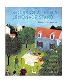 Stopping at Every Lemonade Stand How to Create a Culture That Cares for Kids 1st 2001 9780141001500 Front Cover