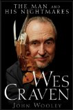 Wes Craven The Man and His Nightmares 2011 9780470497500 Front Cover