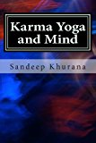 Karma Yoga and Mind Vol. 1 from Karma Yoga and Mind Series 2012 9781490986500 Front Cover