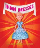 10,000 Dresses 2008 9781583228500 Front Cover