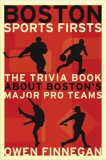 Boston Sports Firsts 2007 9781933212500 Front Cover