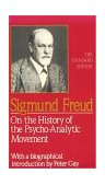 On the History of the Psycho-Analytic Movement 1st 1990 9780393001501 Front Cover