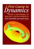 First Course in Dynamics With a Panorama of Recent Developments 2003 9780521587501 Front Cover