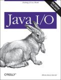 Java I/O 2nd 2006 Revised  9780596527501 Front Cover
