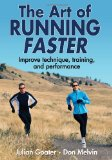 Art of Running Faster 2012 9780736095501 Front Cover