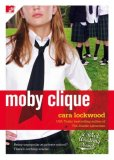 Moby Clique 2008 9781416550501 Front Cover