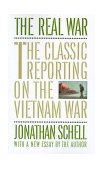 Real War The Classic Reporting on the Vietnam War with a New Essay 1st 1988 9780394755502 Front Cover