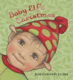 Baby Elf's Christmas 2008 9780763632502 Front Cover