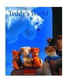 Teddy's World 2002 9780971897502 Front Cover