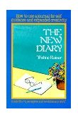 New Diary How to Use a Journal for Self-Guidance and Expanded Creativity 1st 1979 Reprint 9780874771503 Front Cover