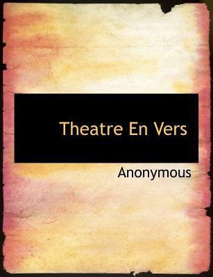 Theatre en Vers 2010 9781140121503 Front Cover