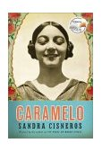 Caramelo 1st 2003 9781400041503 Front Cover