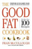 Good Fat Cookbook 2007 9781416569503 Front Cover