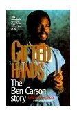 Gifted Hands The Ben Carson Story 1990 9780310546504 Front Cover