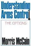 Understanding Arms Control 1989 9780393956504 Front Cover