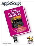 AppleScript: the Missing Manual The Missing Manual 1st 2005 9780596008505 Front Cover