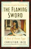 Flaming Sword A Novel of Ancient Egypt 2005 9780743480505 Front Cover