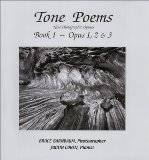 Tone Poems - Opuses 1, 2 and 3 2012 9780971771505 Front Cover