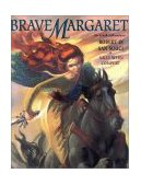 Brave Margaret An Irish Adventure 1st 2002 9780689848506 Front Cover