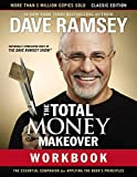 Total Money Makeover Workbook: Classic Edition The Essential Companion for Applying the Book's Principles 2018 9781400206506 Front Cover
