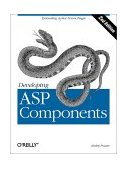 Developing ASP Components Extending Active Server Pages 2nd 2001 9781565927506 Front Cover