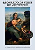 Poster Pack: Leonardo Da Vinci: the Masterworks A Collection of Reproduction Posters 2013 9781780971506 Front Cover