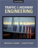 Traffic and Highway Engineering 4th 2008 9780495082507 Front Cover