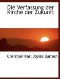 Die Verfassung der Kirche der Zukunft 2010 9781140491507 Front Cover