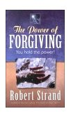 Power of Forgiving 2000 9781581690507 Front Cover