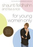 For Young Women Only What You Need to Know about How Guys Think 2006 9781590526507 Front Cover