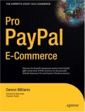 Pro PayPal E-Commerce 2007 9781590597507 Front Cover