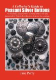 collector's guide to peasant silver Buttons 2007 9781847998507 Front Cover