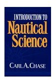 Introduction to Nautical Science 1991 9780393028508 Front Cover