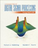 Fundamentals of Digital Signal Processing Using MATLAB 1st 2004 9780534391508 Front Cover