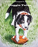 Doggie Tales 2013 9781484941508 Front Cover