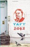 Taft 2012 1st 2012 9781594745508 Front Cover