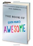 Book of (Even More) Awesome 2011 9780399157509 Front Cover