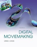 Digital Moviemaking 7th 2008 Revised  9780495570509 Front Cover