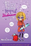 Fairy School Dropout Undercover 2011 9780312619510 Front Cover
