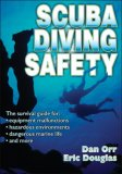 Scuba Diving Safety 1st 2007 9780736052511 Front Cover