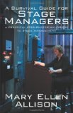 Survival Guide for Stage Managers A Practical Step-by-Step Handbook to Stage Management 2010 9781432766511 Front Cover