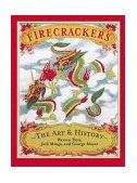 Firecrackers The Art and History 2000 9781580081511 Front Cover