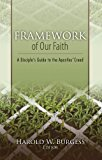 Framework of Our Faith 2011 9781593175511 Front Cover