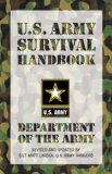 U. S. Army Survival Handbook 2nd 2008 Revised  9781599214511 Front Cover