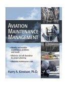 Aviation Maintenance Management 1st 2004 9780071422512 Front Cover