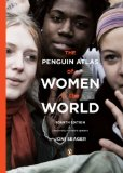 Penguin Atlas of Women in the World 4th 2008 Revised 9780143114512 Front Cover